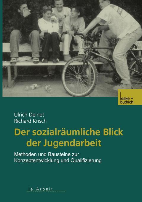 Der sozialräumliche Blick der Jugendarbeit als Buch