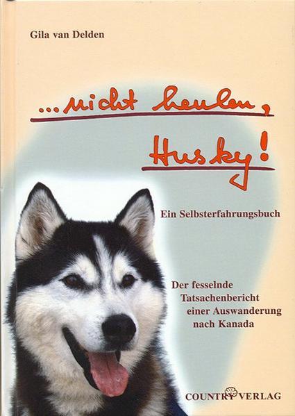 nicht heulen, Husky! als Buch