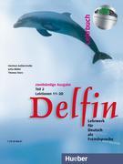 Delfin. Lehrbuch Teil 2. Mit CDs