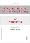 Gesellschaftliche Arbeitsteilung und Demokratie