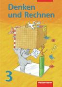 Denken und Rechnen 3. Schülerbuch. Bremen, Hessen, Niedersachsen, Nordrhein-Westfalen, Rheinland-Pfalz, Saarland, Schleswig-Holstein
