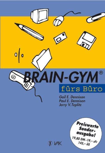 Brain-Gym fürs Büro. Sonderausgabe als Buch