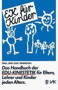 EK für Kinder. Das Handbuch der EDU-Kinestetik