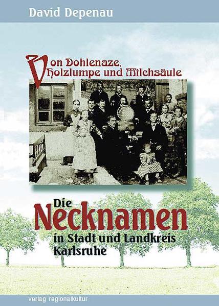 Die Necknamen in Stadt und Landkreis Karlsruhe als Buch