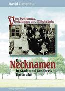 Die Necknamen in Stadt und Landkreis Karlsruhe