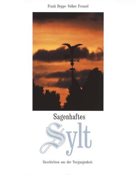 Sagenhaftes Sylt als Buch