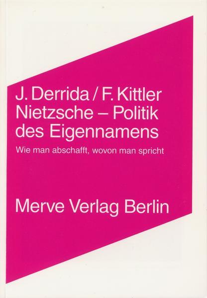 Nietzsche - Politik des Eigennamens als Buch