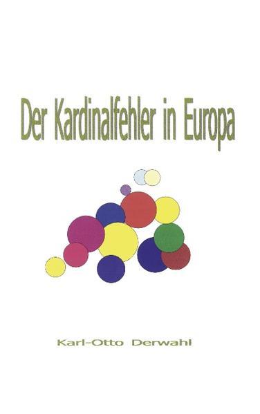 Der Kardinalfehler in Europa als Buch