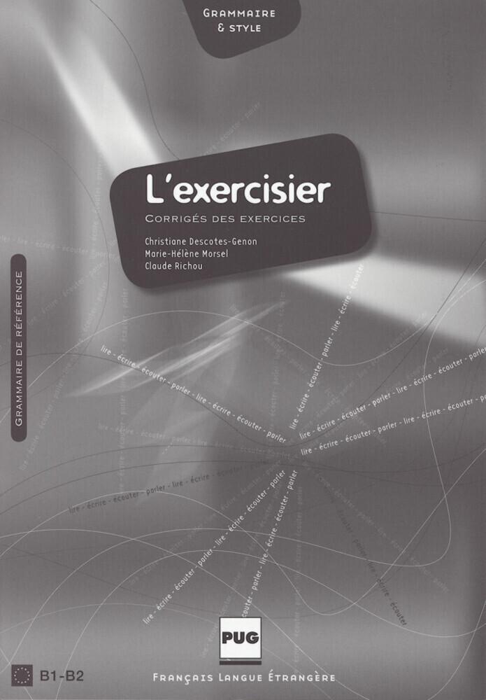 L' exercisier. Corrige des exercices als Buch
