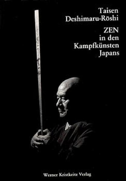 Zen in den Kampfkünsten Japans als Buch