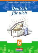 Deutsch für Dich 6. Arbeitsheft