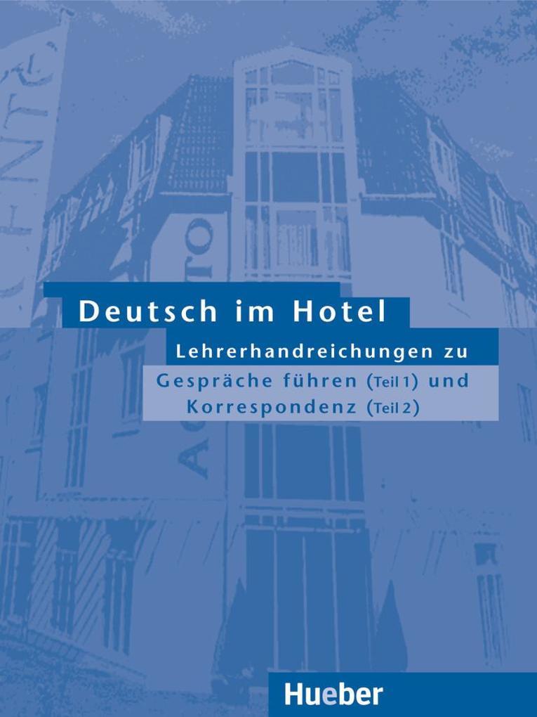 Deutsch im Hotel 1/2. Lehrerhandreichungen als Buch