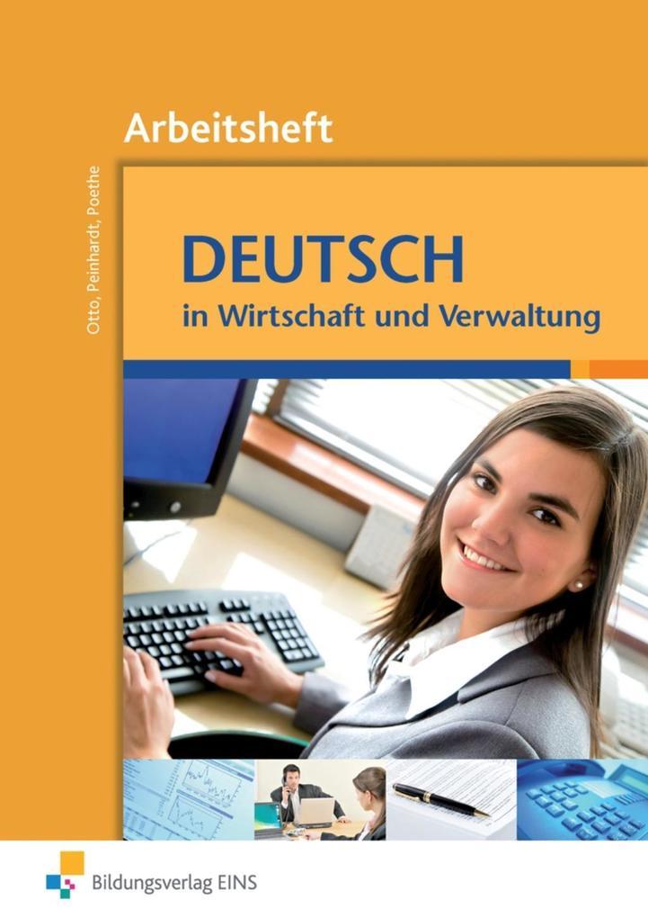 Deutsch in Wirtschaft und Verwaltung. Arbeitsheft als Buch