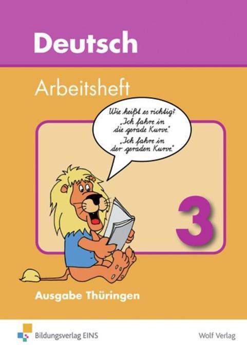 Deutsch 3. Arbeitsheft. Thüringen als Buch