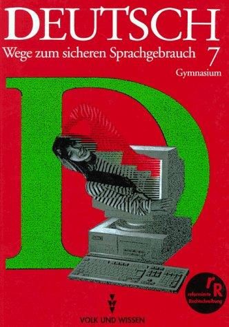 Deutsch 7. RSR. Lehrbuch. Wege zum sicheren Sprachgebrauch. als Buch