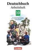 Deutschbuch 10. Neue Rechtschreibung. Arbeitsheft