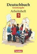 Deutschbuch 5. Grundausgabe. Arbeitsheft
