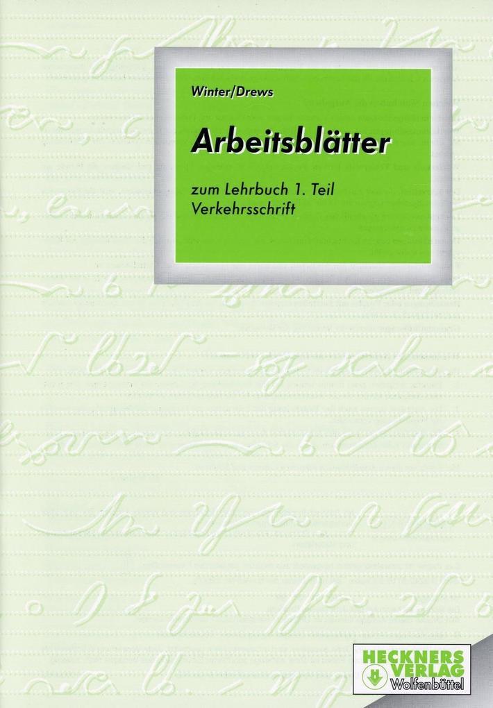Deutsche Einheitskurzschrift 1. Verkehrsschrift. Arbeitsblätter. Schülerband als Buch