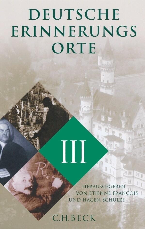 Deutsche Erinnerungsorte. Bd.3 als Buch