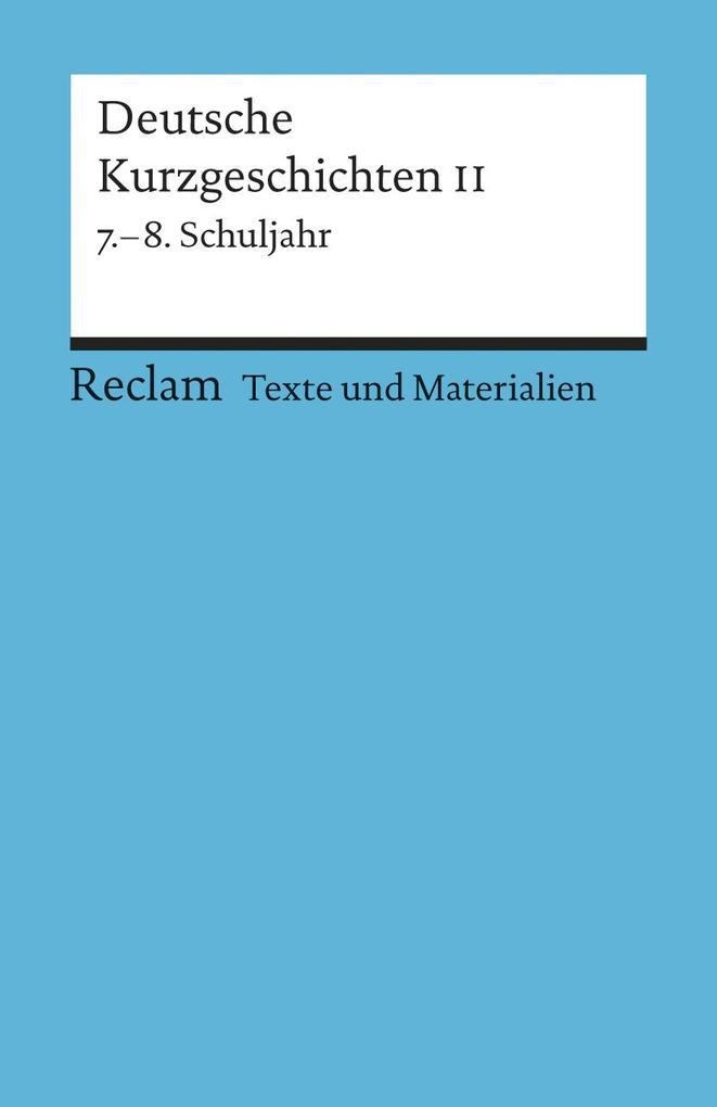 Deutsche Kurzgeschichten 2. 7. - 8. Schuljahr als Taschenbuch
