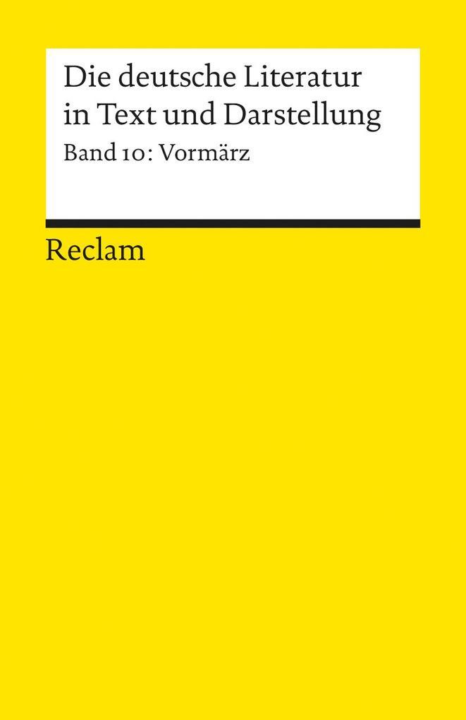 Die deutsche Literatur 10 / Vormärz als Taschenbuch