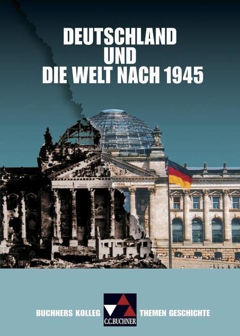Deutschland und die Welt nach 1945 als Buch
