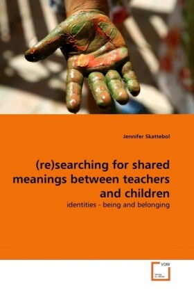 (re)searching for shared meanings between teach...