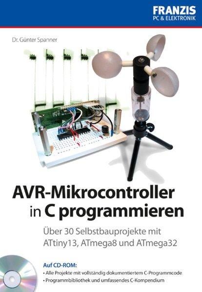 AVR-Mikrocontroller in C programmieren als Buch...