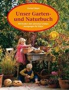 Unser Garten- und Naturbuch