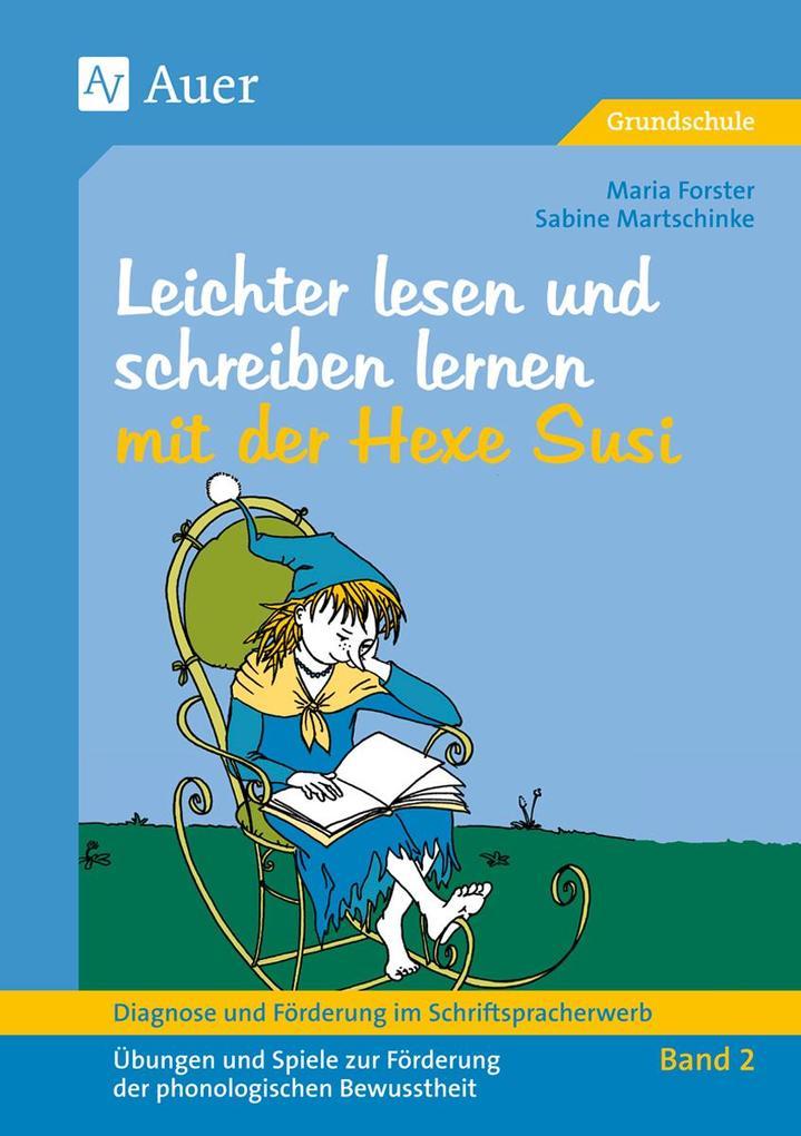 Diagnose und Förderung im Schriftspracherwerb Band 2. Leichter lesen und schreiben lernen mit der Hexe Susi als Buch