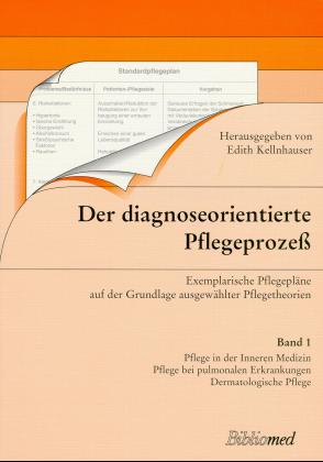 Der diagnoseorientierte Pflegeprozeß 1/3 als Buch