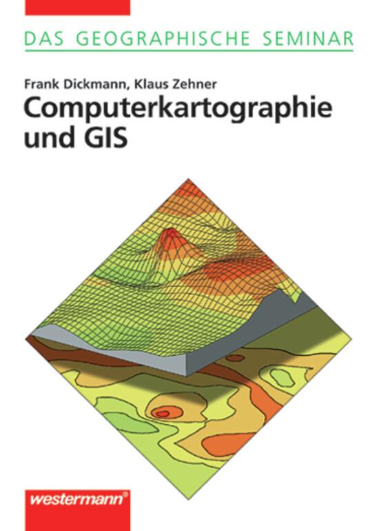 Computerkartographie und GIS, m. CD-ROM als Buch