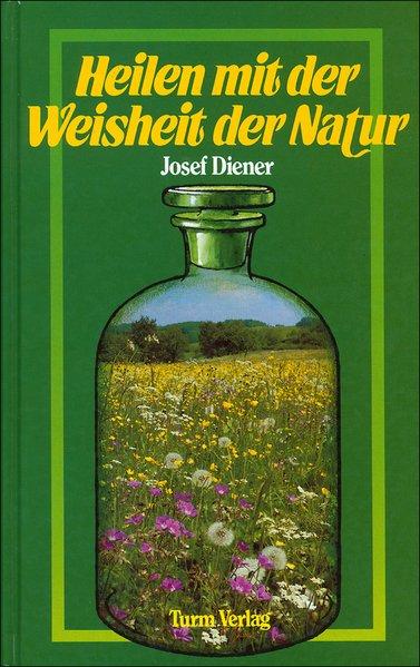 Heilen mit der Weisheit der Natur als Buch