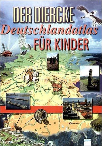 Der Diercke Deutschlandatlas für Kinder als Buch