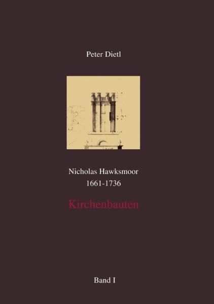 Nicholas Hawksmoor (1661-1736) Kirchenbauten, Band I-IV als Buch