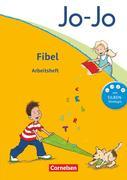 Jo-Jo Fibel - Aktuelle allgemeine Ausgabe. Arbeitsheft zur Fibel mit Einlegern