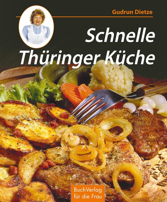 Schnelle Thüringer Küche als Buch