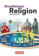 Grundwissen Religion. Sekundarstufe II
