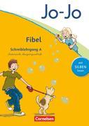 Jo-Jo Fibel - Aktuelle allgemeine Ausgabe. Schreiblehrgang A in Lateinischer Ausgangsschrift