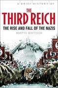 A Brief History of The Third Reich