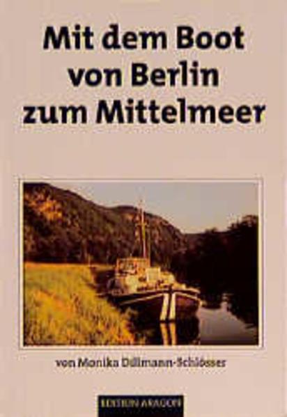 Mit dem Boot von Berlin zum Mittelmeer als Buch
