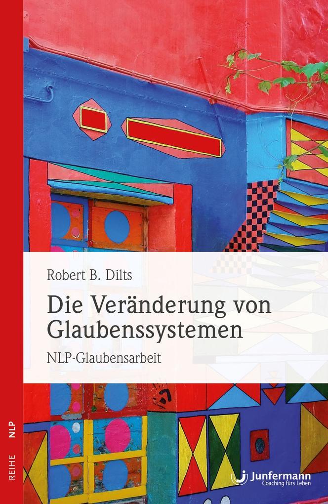 Die Veränderung von Glaubenssystemen als Buch