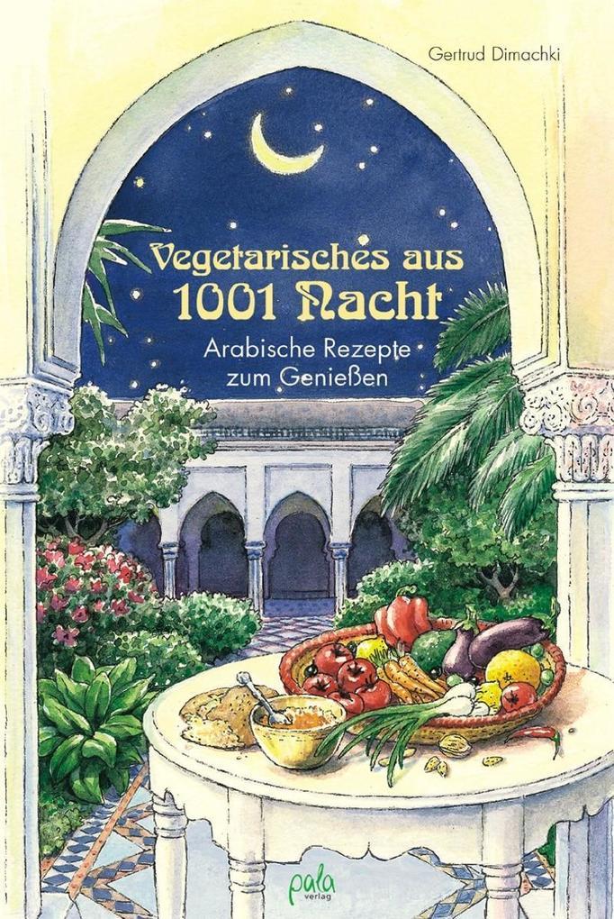 Vegetarisches aus 1001 Nacht als Buch