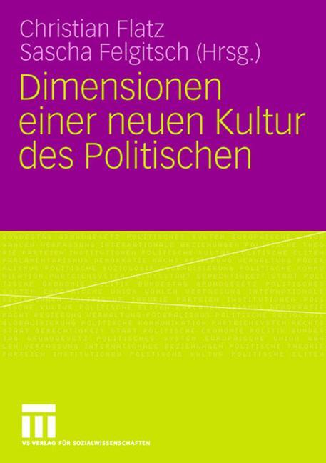 Dimensionen einer neuen Kultur des Politischen als Buch
