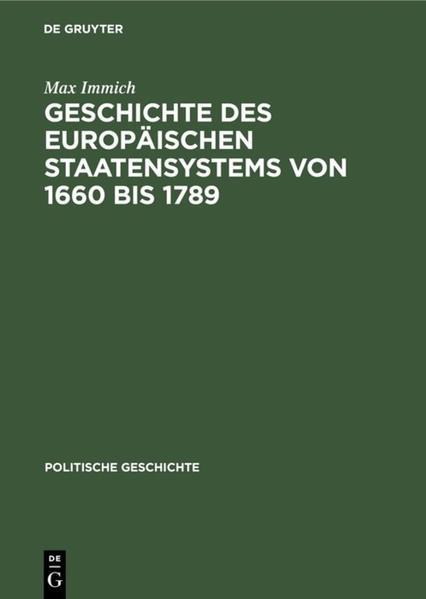 Geschichte des europäischen Staatensystems von 1660 bis 1789 als Buch