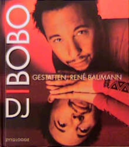 DJ Bobo. Gestatten, Rene Baumann als Buch