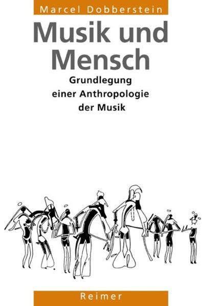 Musik und Mensch als Buch von Marcel Dobberstein