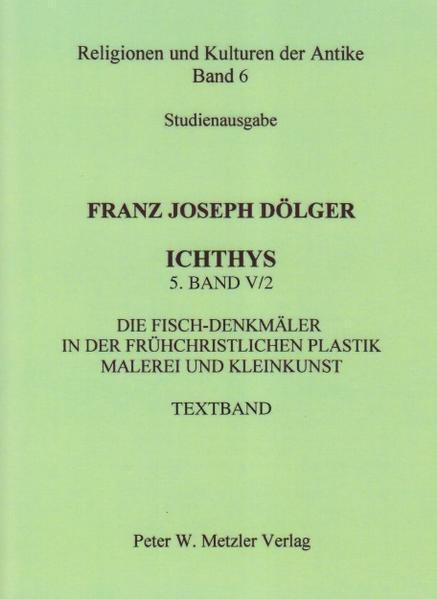 ICHTHYS. 5. Band: V/2 als Buch