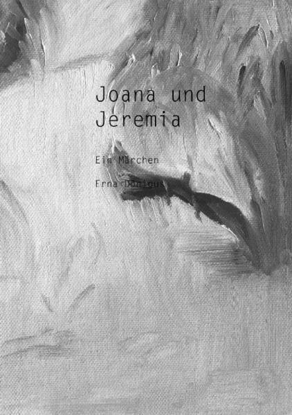 Joana und Jeremia (Paperback) als Buch (kartoniert)