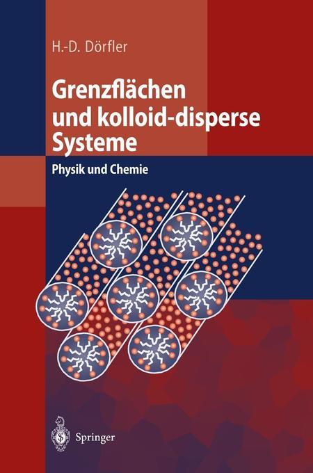 Grenzflächen und kolloid-disperse Systeme als Buch